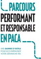 Parcours performant et Responsable en PACA.